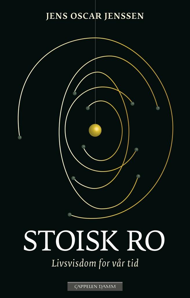 Stoisk ro : livsvisdom for vår tid
