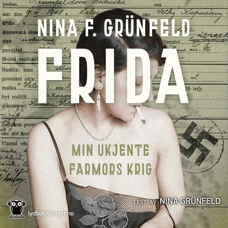 Frida : min ukjente farmors krig