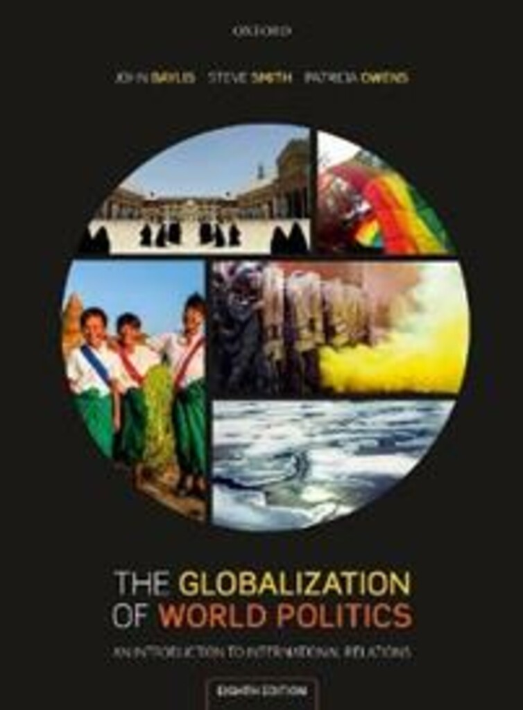 The globalization of world politics : an introduction to international relations