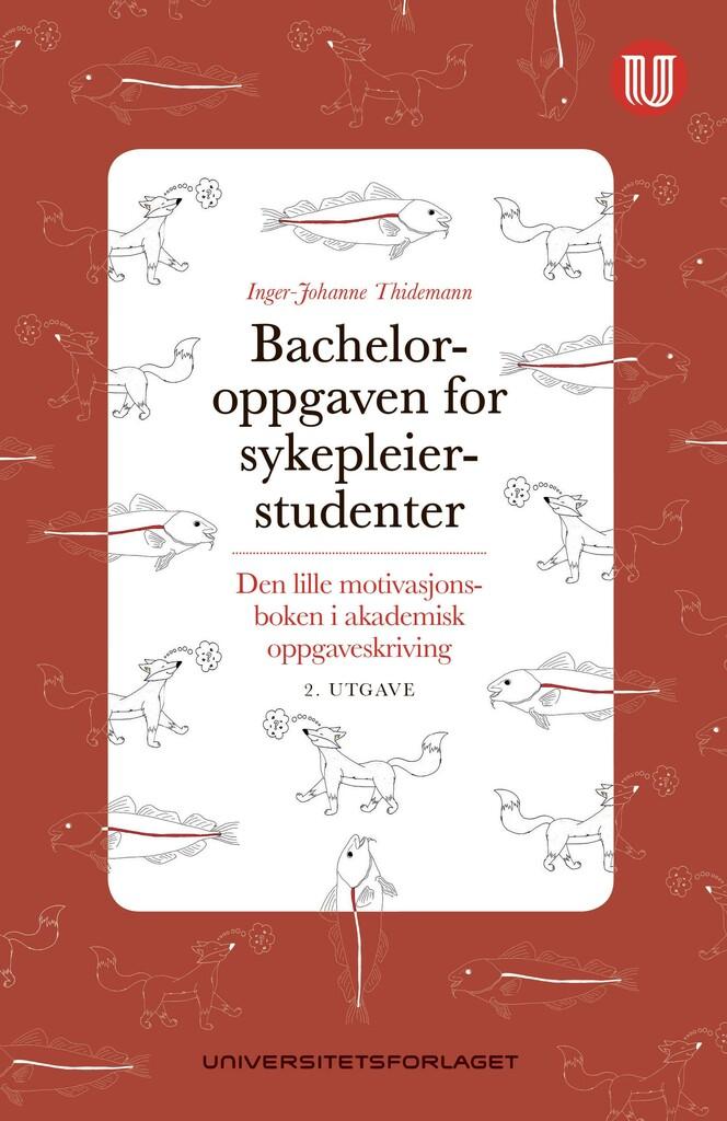 Bacheloroppgaven for sykepleierstudenter