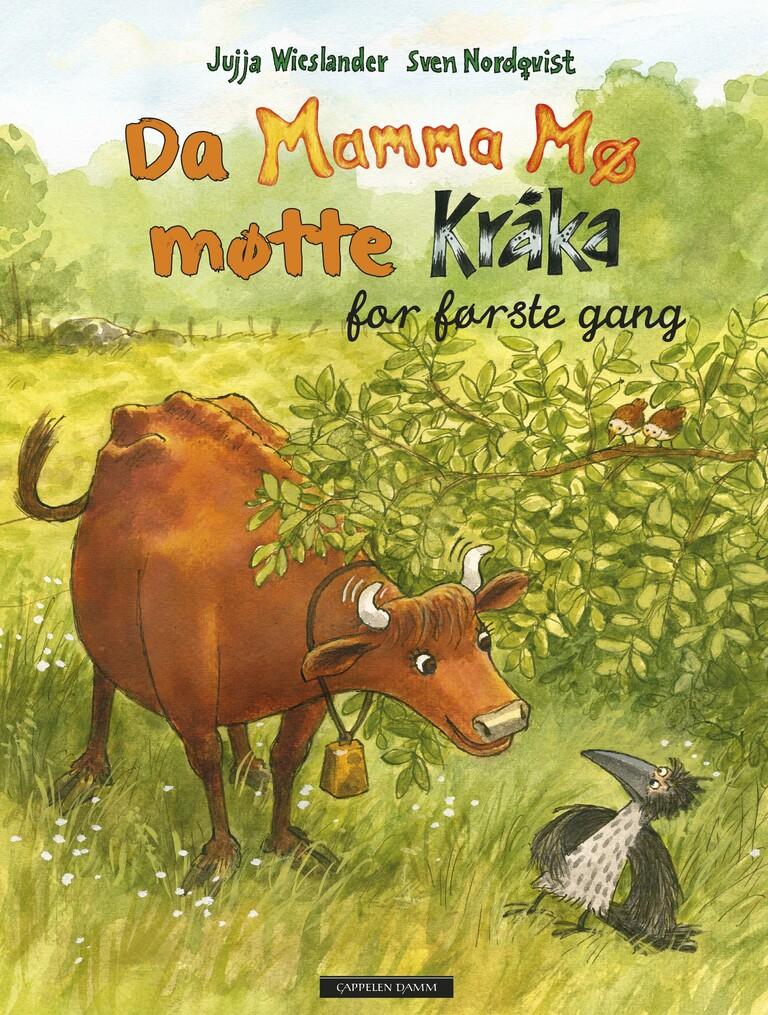 Da Mamma Mø møtte Kråka for første gang : for første gang