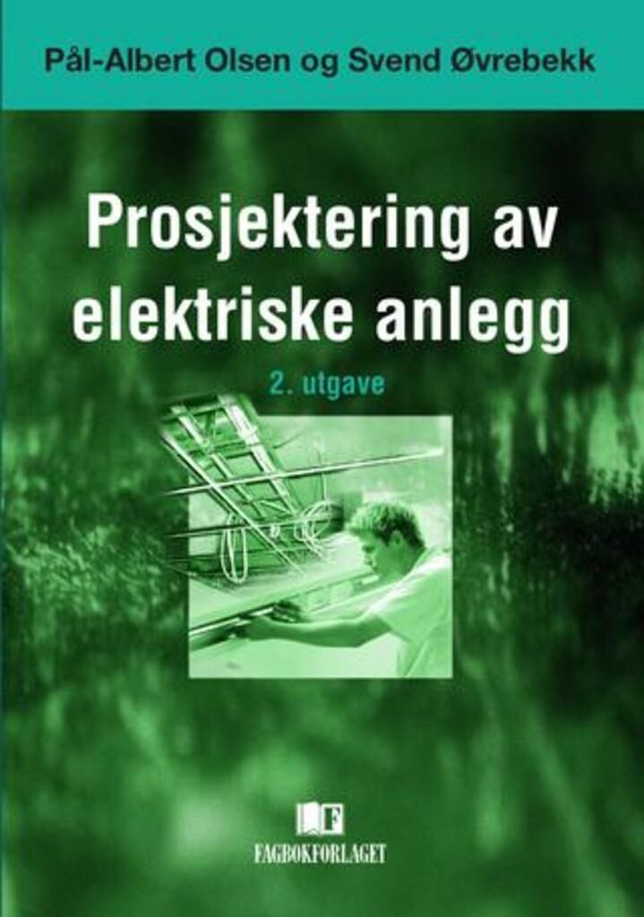 Prosjektering av elektrisk anlegg