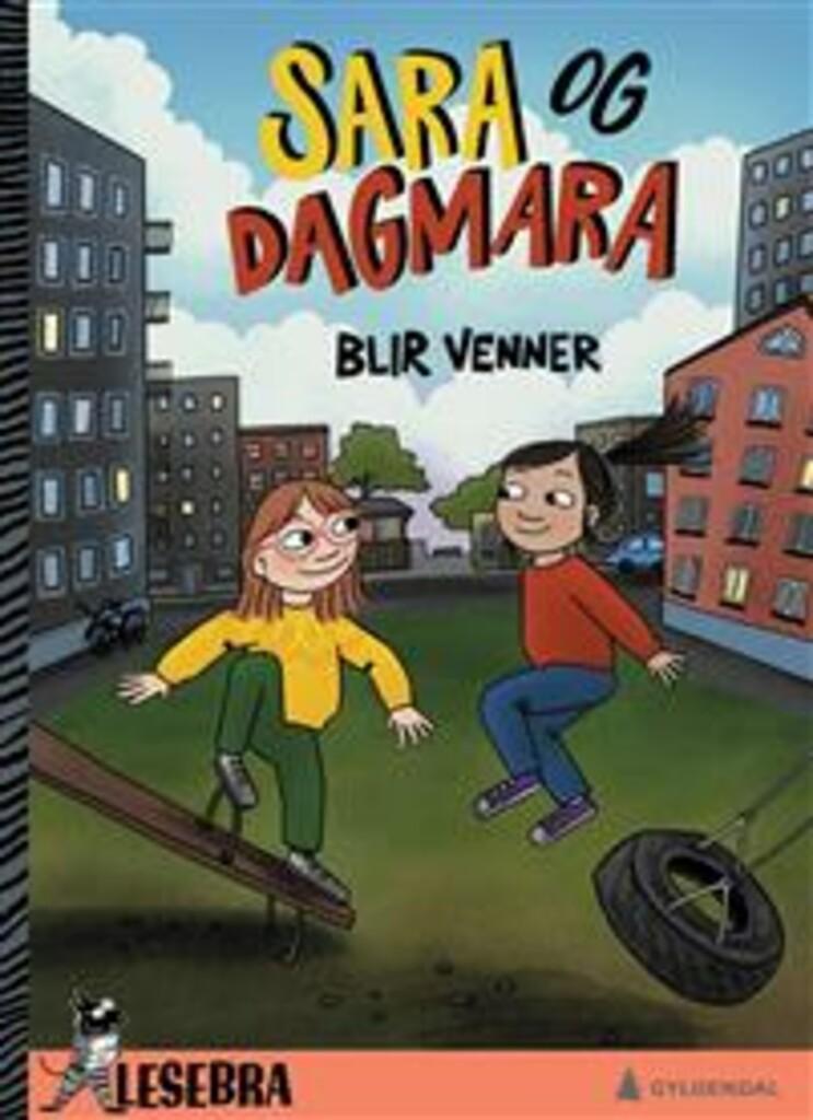 Sara og Dagmara blir venner