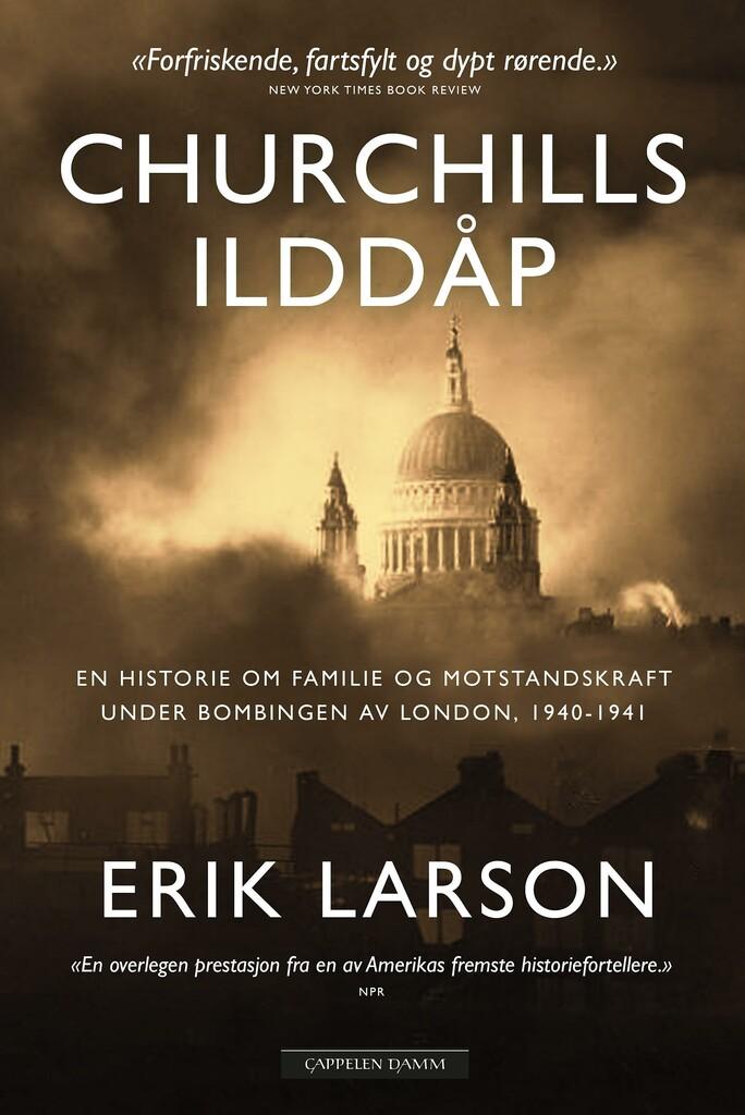 Churchills ilddåp : en historie om familie og motstandskraft under bombingen av London 1940-1941