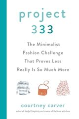 """""""Project 333 : the minimalist fashion challenge that proves less really is so much more"""""""