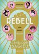 Omslagsbilde:Rebell : skamløse kvinner som endret verden . 1