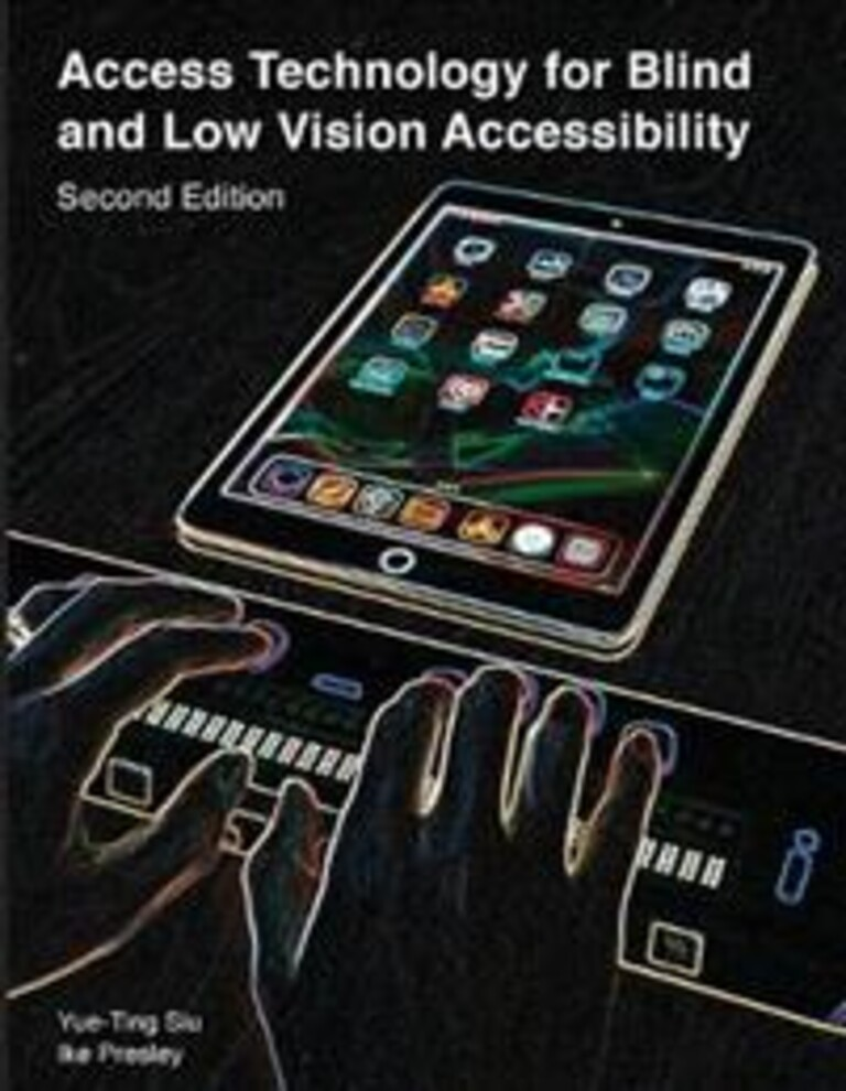 Access technology for blind and low vision accessibility