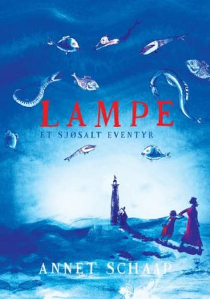 Lampe : et sjøsalt eventyr