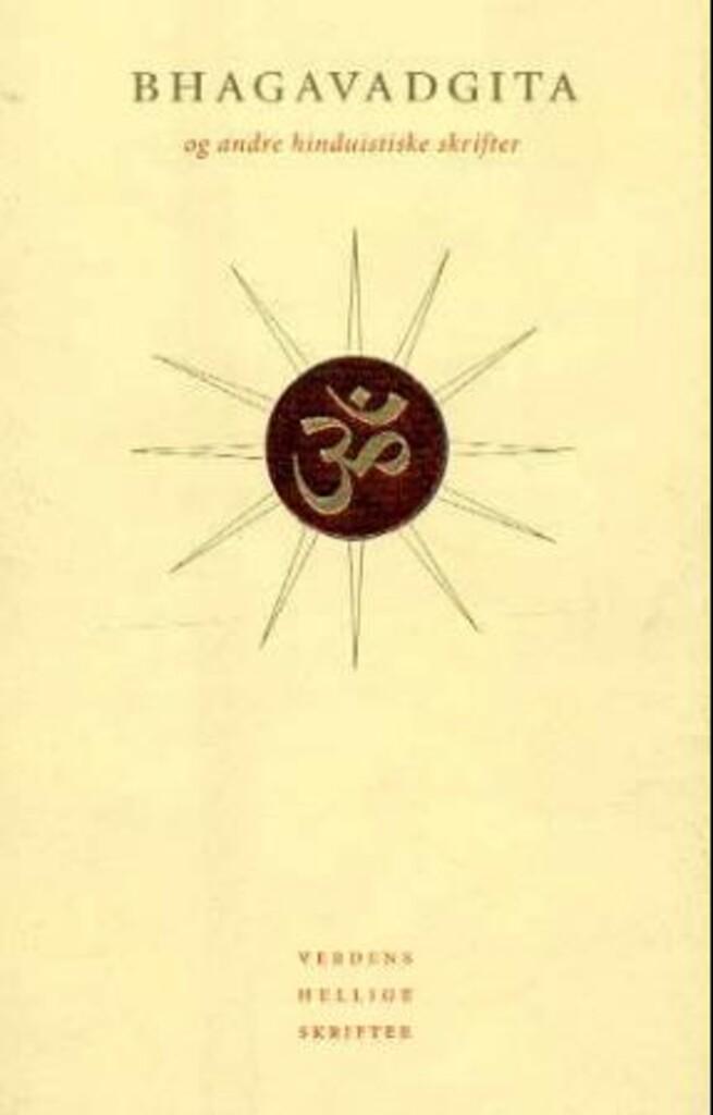 Bhagavadgita og andre hinduistiske skrifter 4