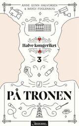 Halvorsen, Anne Gunn : På tronen