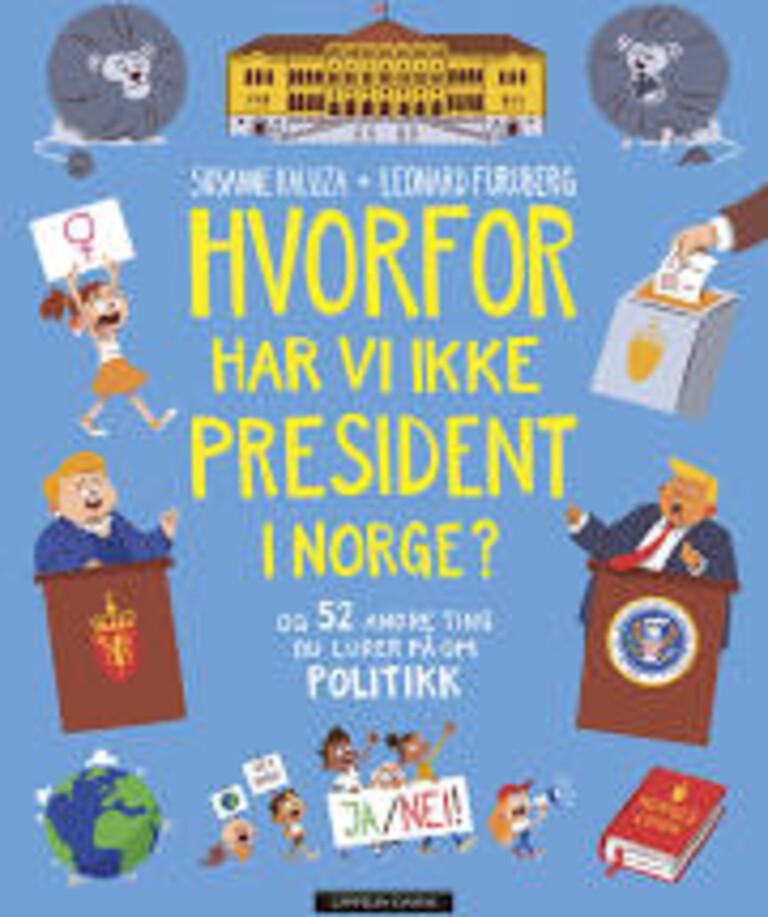 Hvorfor har vi ikke president i Norge?