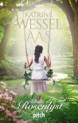 Wessel-Aas, Katrine : Tilbake til Rosenlyst